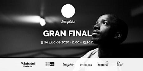 RETO FUTURO - GRAN FINAL entradas