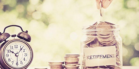 Shifting Focus from Saving for Retirement to Generating Income - ZOOM Event tickets