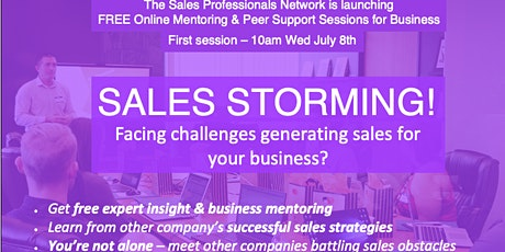 Sales Storming!  FREE Online Business Peer Support & Expert Mentoring tickets