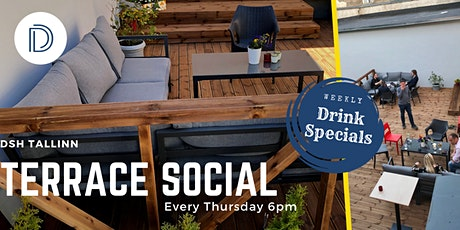 DSH Tallinn Thursday Terrace Socials tickets