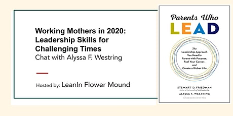 Working Mothers in 2020: Leadership Skills for Challenging Times tickets