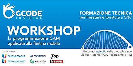 """Workshop """"La programmazione CAM applicata alla fantina mobile tickets"""