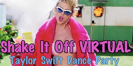 Shake It Off VIRTUAL Taylor Swift Dance Party tickets