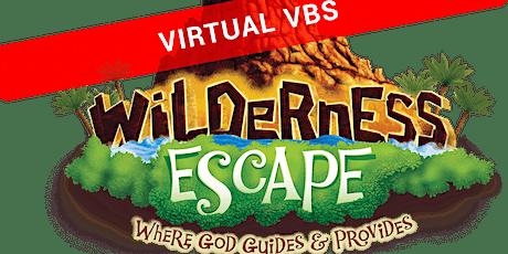 Wilderness Escape-  ONLINE Vacation Bible School tickets