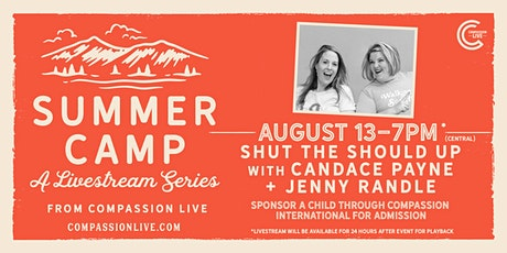Summer Camp - Shut the Should Up with Candace Payne and Jenny Randle Tickets
