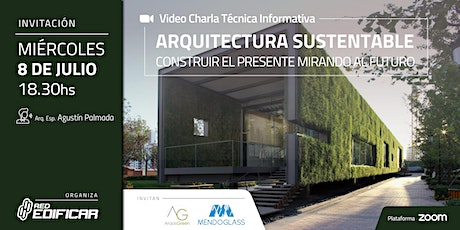 Video Charla Arquitectura Sustentable. Red Edificar entradas