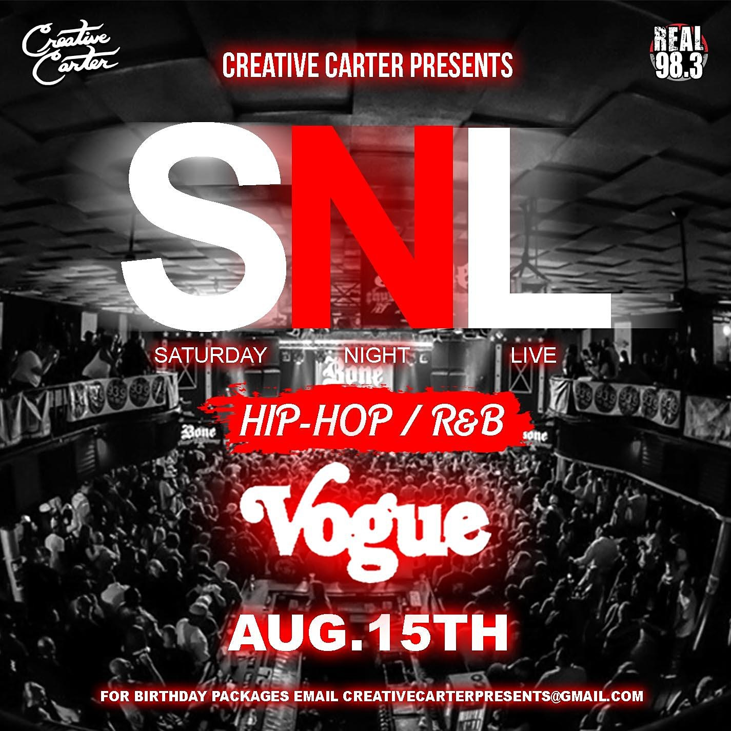 Saturday Night Live at The Vogue