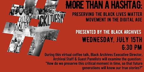 MORE THAN A Hashtag Preserving the BLM Movement in the Digital Age tickets