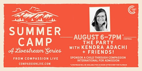 Summer Camp - The Party with Kendra Adachi and Friends Tickets