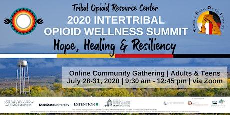 2020 Intertribal Opioid Wellness Summit tickets
