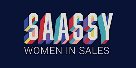 SaaSsy Women in Sales July Networking Event tickets