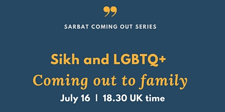 Coming out to family as LGBTQ+ Sikh tickets
