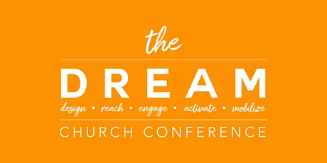 The DREAM Church Conference 2021 tickets