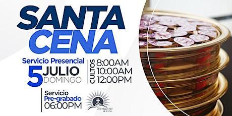 El Sendero de la Cruz - Cultos 5 de julio 2020 - Santa Cena tickets