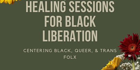 Healing Sessions for Black Liberation tickets