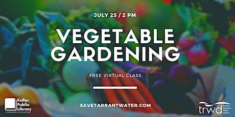 Vegetable Gardening tickets