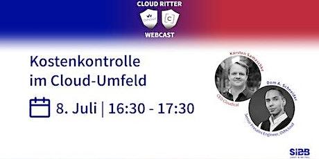 Cloud Ritter: Kostenkontrolle im Cloud-Umfeld Tickets