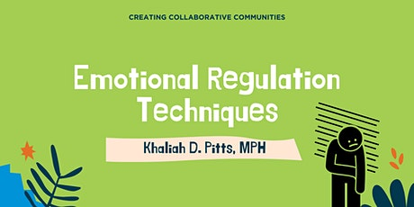 Emotional Regulation Techniques tickets