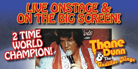Elvis -Thane Dunn with The Cadillac Kings along with The Rhinestone Cowgirl tickets