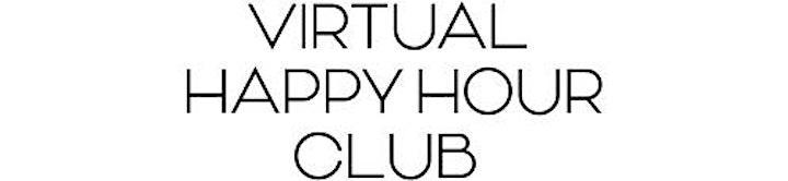 (VHHC) Virtual Happy Hour Club Houston image