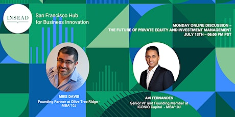 INSEAD Monday Online Discussion: The Future of PE & Investment Management tickets