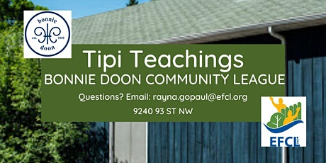 Tipi Teachings at Bonnie Doon Community League tickets