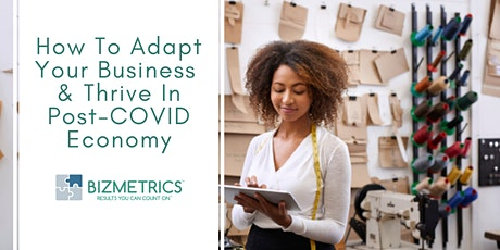 How To Adapt Your Business & Thrive In Post-COVID Economy tickets