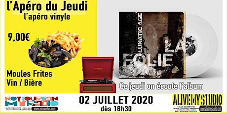 """L'apèro du Jeudi L'apèro Vinyle de Lunatic Age """"La Folie"""" billets"""