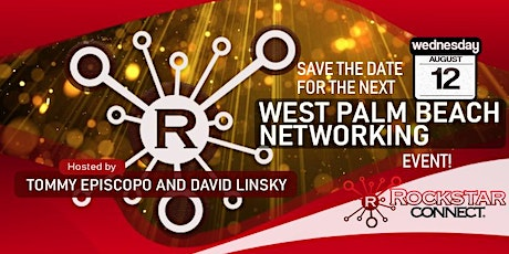 Free West Palm Beach Rockstar Connect Networking Event (August, Florida) tickets