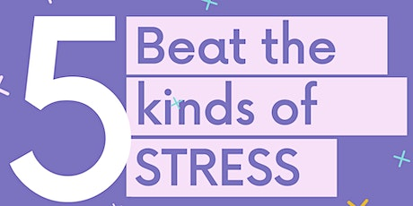 Beat the 5 Kinds of Stress with Acupressure tickets