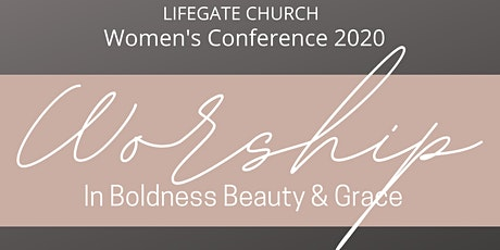 WORSHIP in Boldness Beauty and Grace tickets