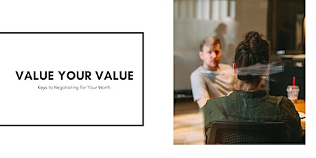 Value Your Value - Keys to Negotiating for Your Worth tickets