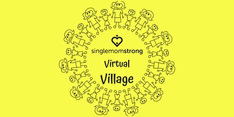 Single Mom Strong's Virtual Village- Monthly Chat! tickets