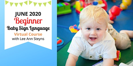 Beginner Baby Sign Language Virtual Course on Facebook -June 2020 tickets