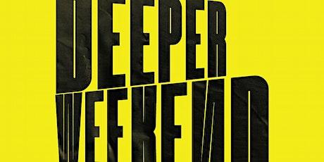 Deeper Weekend 2020 tickets