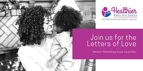 Women's Philanthropy Group Letters of Love tickets