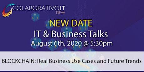 COLABORATIVO IT DFW : IT & BUSINESS TALKS JULY (ON LINE) entradas