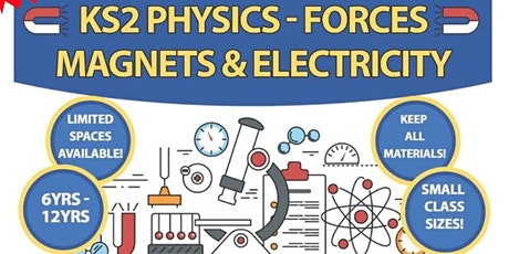 KS2 Forces, Magnets & Electricity Science Course 6 to 12yrs tickets