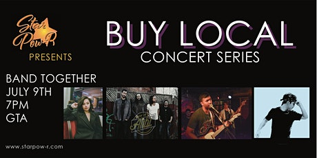 STAR Pow-R 'Buy Local' Concert Series - Band Together tickets