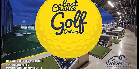 Wolverine Human Services Last Chance Golf Outing at Topgolf- Canceled tickets