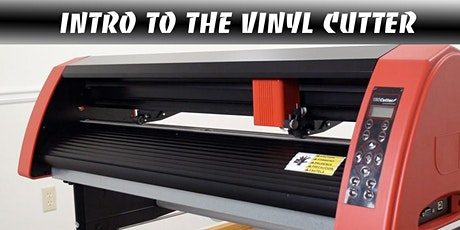Intro to the Vinyl Cutter tickets