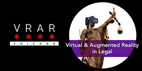 VR/AR Chicago: #TheNextEvolution in Law tickets
