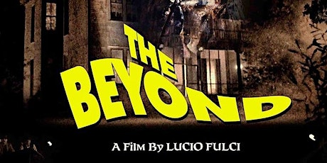 The Beyond (1981) Late Night Saturday  @ Prides Corner Drive In Theatre tickets