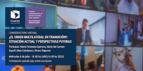 ¿El orden multilateral en transición? Situación actual y a futuro entradas