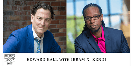 P&P Live! Edward Ball | LIFE OF A KLANSMAN with Ibram X. Kendi tickets