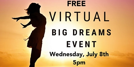 Virtual Big Dreams Event tickets