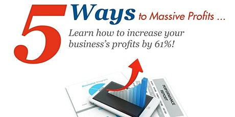 Online Seminar - 5 Ways to Massive Profits tickets