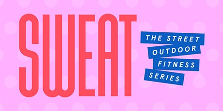 THE STREET SWEAT with Healthworks: Evening HIIT tickets