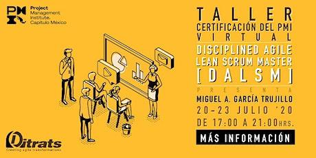 Taller de certificación del PMI Disciplined Agile Lean Scrum Master (DALSM) entradas