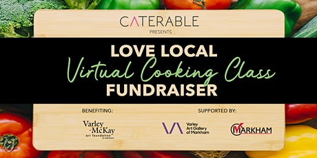 Love Local: Virtual Cooking Class Fundraiser tickets